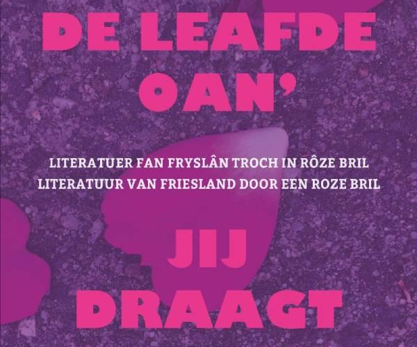 Presintaasje bondel mei blomlêzing LHBTY+-literatuer op Rôze Sneon: 'Do draachst de leafde oan'